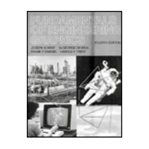 Fundamentals of Engineering Graphics (4th Edition)