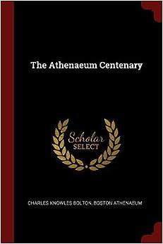 The Athenaeum Centenary