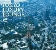 Grand Gallery presents TOKYO LUXURY LOUNGE - Gallery Presents Grand