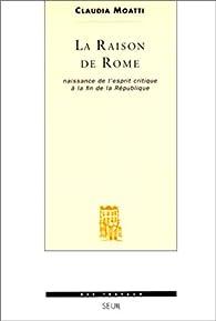 Raison de rome (la) par Claudia Moatti