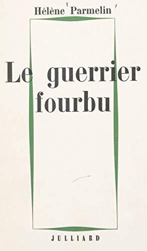 Le guerrier (Littérature) (French Edition)