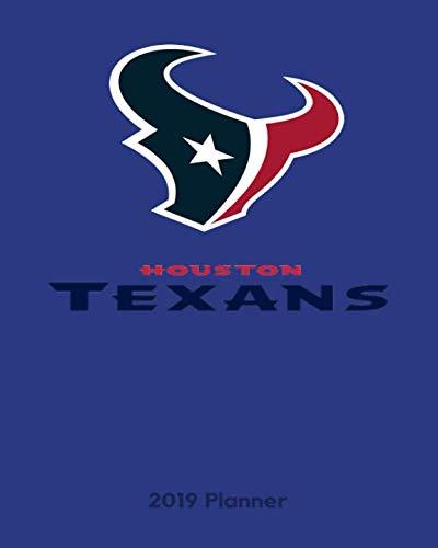 Houston Texans 2019 Planner: Calendar Agenda Diary Checklist ()