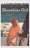 Shoeshine Girl, C. Bulla, 081247404X