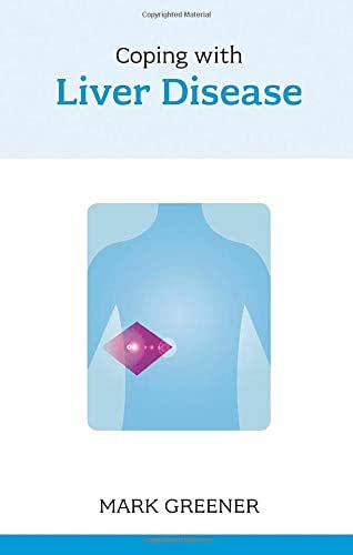 Coping with Liver Disease (Overcoming Common Problems)