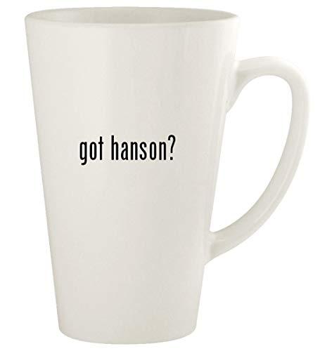 got hanson? - 17oz Ceramic Latte Coffee Mug Cup, White