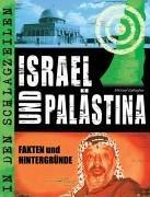 Israel und Palästina: Fakten und Hintergründe