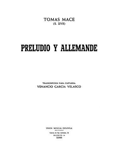 Tomas de Mace: Preludio Allemande. para guitarra Y partituras ...