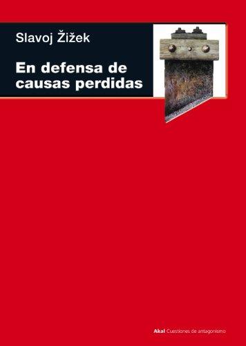 En defensa de las causas perdidas (Cuestiones de antagonismo nº 62)