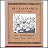 The Fools of Chelm and Their History, Isaac Bashevis Singer, 0374324344