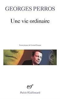 Une vie ordinaire par Georges Perros