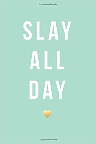 """Slay All Day, 18 Month Weekly & Monthly Planner 