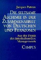 Die seltsame Alchimie in der Zusammenarbeit von Deutschen und Franzosen.