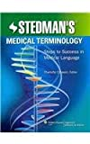Stedman's Medical Terminology : Package of Text and Online Course Access Card, Stedman, 1605470422