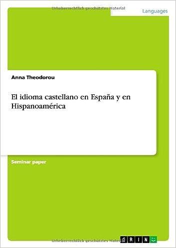El idioma castellano en España y en Hispanoamérica: Amazon.es ...