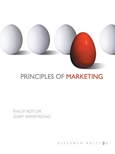 Principles of Marketing (For the Students of Indiana University Bloomington, Taken from Principles of Marketing, 11th Ed