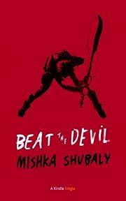 Beat The Devil (Kindle Single)