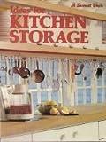 Kitchen Storage, Sunset Publishing Staff, 0376015713