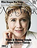 img - for New York Magazine (May 30 - June 12, 2016) Hillary Clinton Cover book / textbook / text book