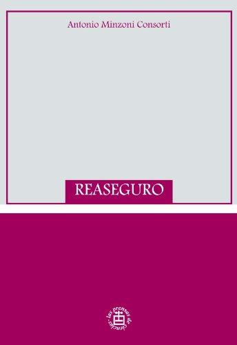 Descargar Libro Reaseguro Antonio Minzoni Consorti