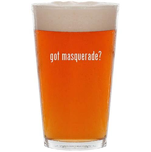 (got masquerade? - 16oz All Purpose Pint Beer Glass)