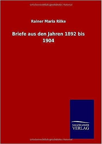 Briefe aus den Jahren 1892 bis 1904 (German Edition)