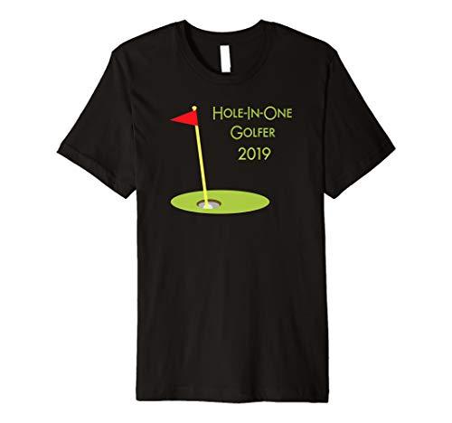 Hole-In-One Golfer 2019 T-Shirt - Golfing Golf Tee Gift Idea