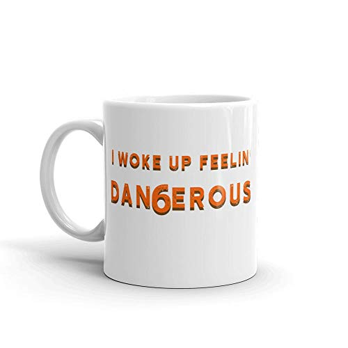 LiberTee Mayfield Browns Dangerous Coffee Mug, I Woke Up Feelin' Dangerous 11 oz White Ceramic Mug