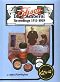 Edison Blue Amberol Recordings 9780960646647