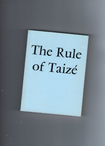 The Rule of Taize? in French and in English, Communaute? de Taize?