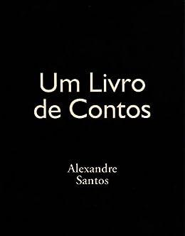 Um livro de contos (Maupassant) por [Santos, Alexandre]