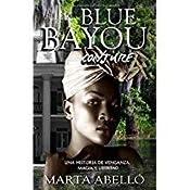 Blue Bayou: Conjure : (Misterio, magia, historia y amor en Nueva ...