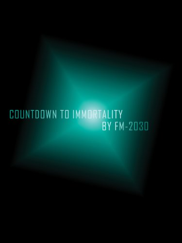 Countdown to Immortality by [FM-2030]