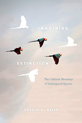 TOP Imagining Extinction: The Cultural Meanings Of Endangered Species. Rhode Canada basic Palace hassle chindsgi industry Animales