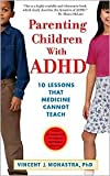 img - for Parenting Children With Adhd (APA Lifetools) 1st (first) edition Text Only book / textbook / text book
