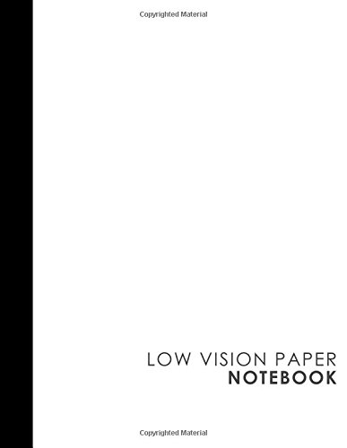 Low Vision Paper Notebook: vision handwriting paper, Low Vision Writing Aids, White Cover, 8.5