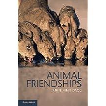 Animal Friendships by Anne Innis Dagg (2011-10-17)