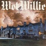 Manorisms by Wet Willie (2003-04-22)