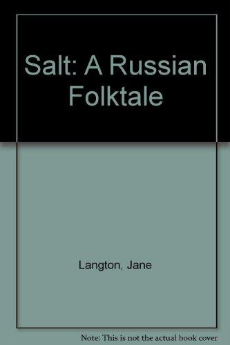 Salt: A Russian Folktale