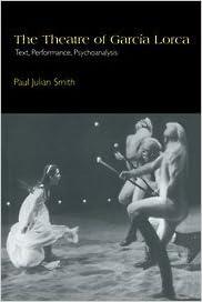 The Theatre of García Lorca: Text, Performance,