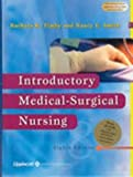 Introductory Medical-Surgical Nursing, Timby, Barbara Kuhn and Smith, Nancy E., 0781752930