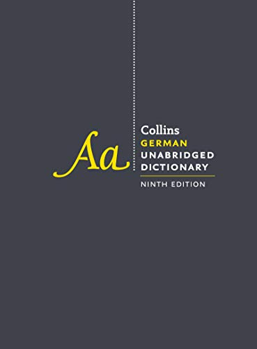 Collins German Unabridged Dictionary, 9th Edition (The Best German Dictionary)