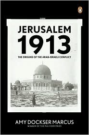Read Online Jerusalem 1913 Publisher: Penguin PDF