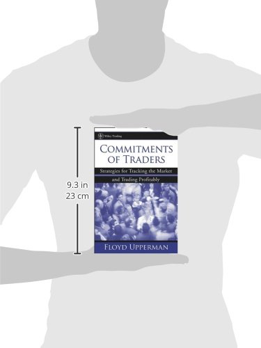 Commitments of Traders : Strategies for Tracking the Market and Trading Profitably by Brand: Wiley