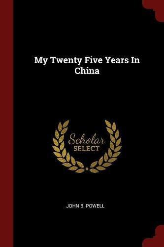 My Twenty Five Years In China pdf epub