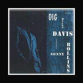 Miles Davis - Dig Sonny Rollins Mini Poster