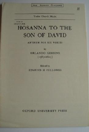 [(Hosanna to the Son of David: Vocal Score)] [Author: Orlando Gibbons] published on (April, 1976) (Hosanna To The Son Of David Gibbons)