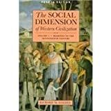 The Social Dimension of Western Civilization 9780312178802