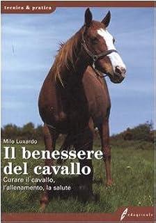 Amazonit Pensare Come Un Cavallo Manuale Per Capire Il