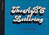The ABC of Lettering, J. I. Biegeleison, 0060103299