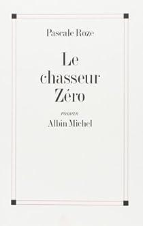 Le Chasseur zéro par Roze